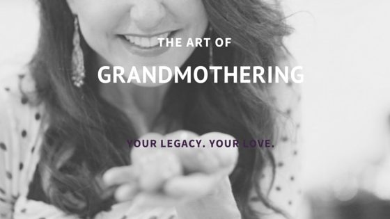 the art of grandmothering