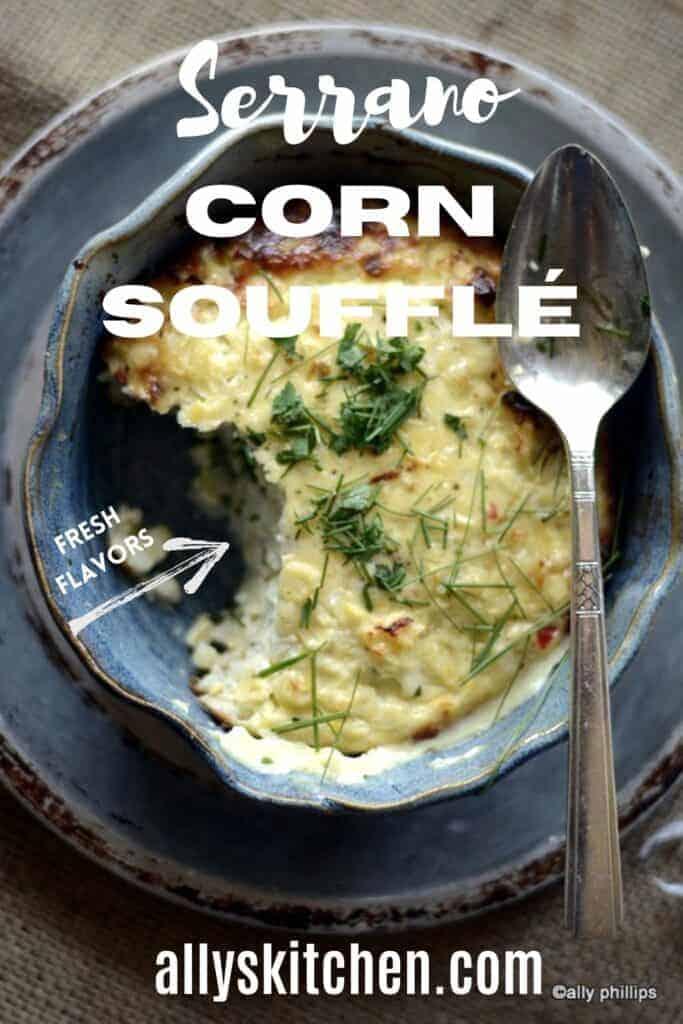 serrano corn soufflé casserole
