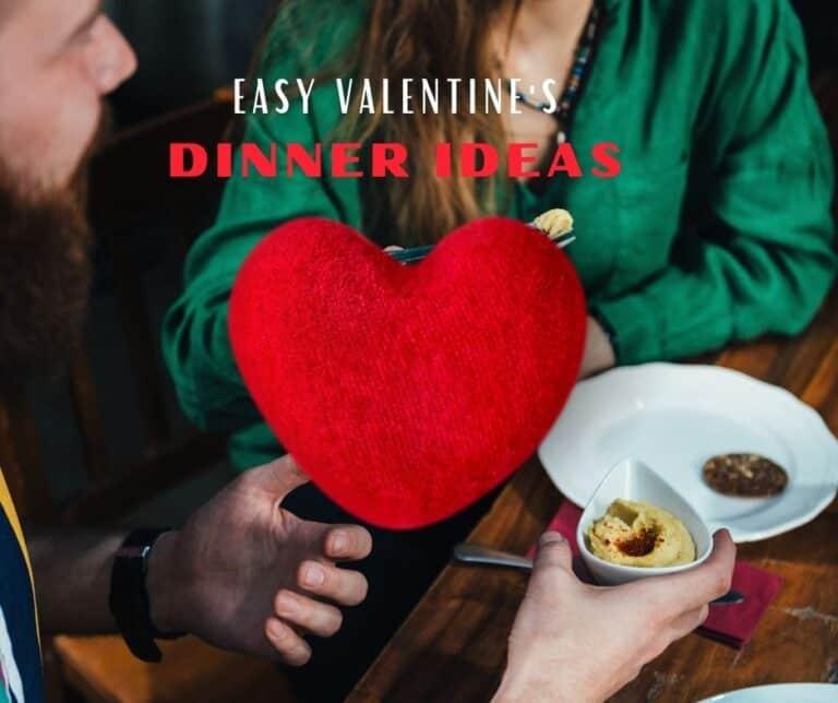 easy valentine's dinner ideas